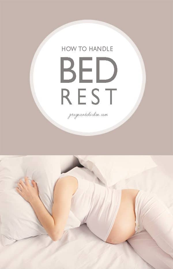 How to handle bed rest - being placed on bed rest can be scary, but knowing what to expect can help take some of the stress and mystery out of it.