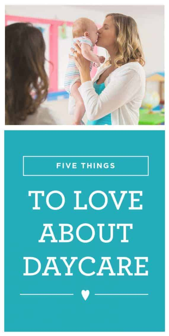 Five Things to Love About Daycare