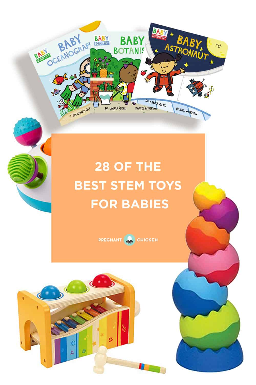You're never too young to learn about STEM! Here are 28 different STEM toys for babies that cover science, technology and engineering, and math including great books from @HarperKids! These ideas are fun for girls or boys! #babygiftidea #educationaltoys #boardbooks