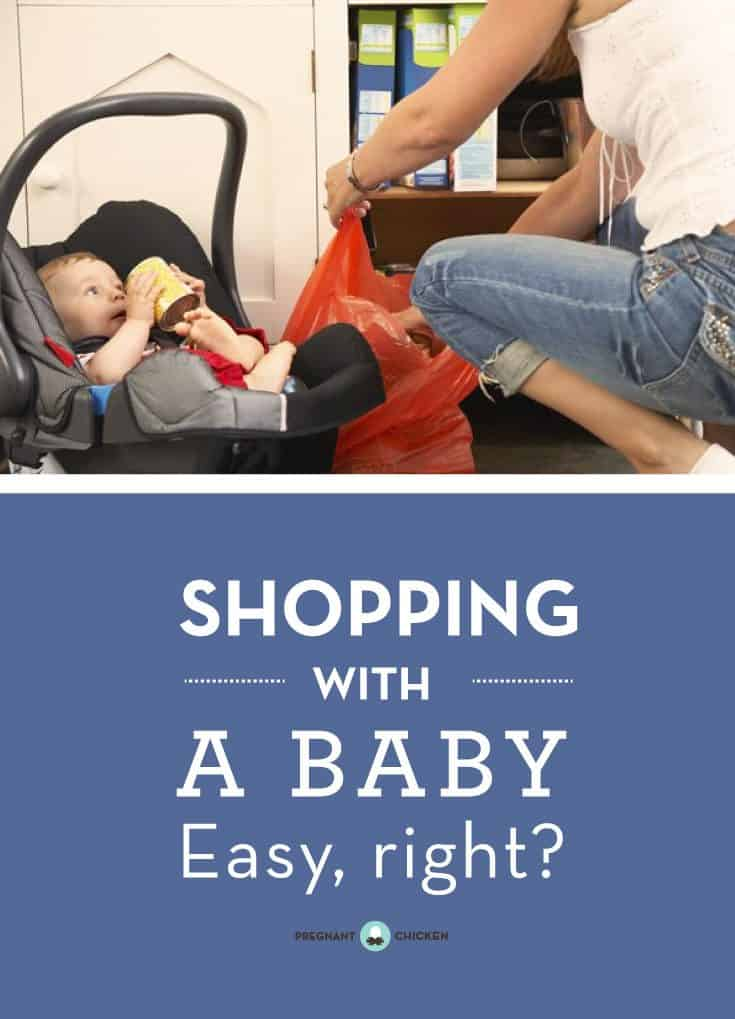 Whether you're grocery or clothes shopping with baby, it sounds easy, right? Here's a quick guide with tips from a mom who's been there.