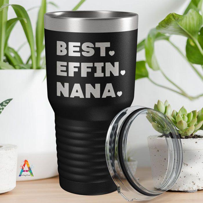 best effin nana tumbler
