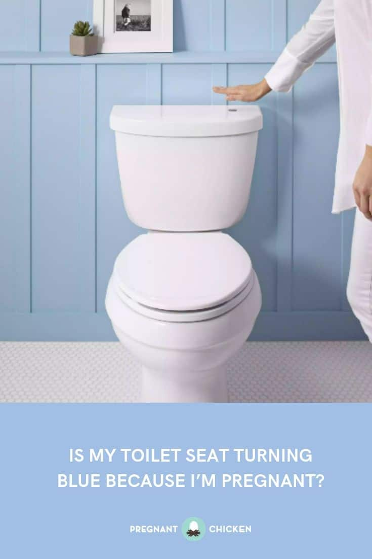 Is My Toilet Seat Turning Blue Because I'm Pregnant?