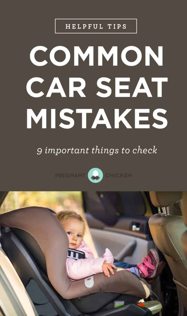 9 Common Car Seat Mistakes That Parents Make: Easy, clear directions on chest clip position, loose straps, puffy winter coats, harness height, and seat location.