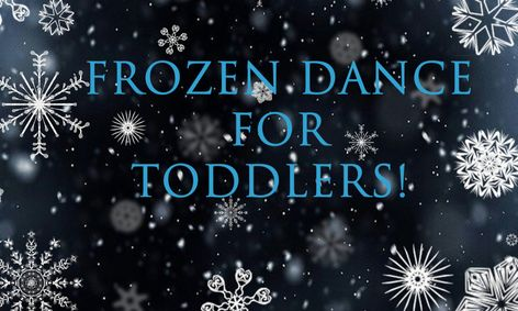 Image with words Frozen Dance for Toddlers class on Outschool