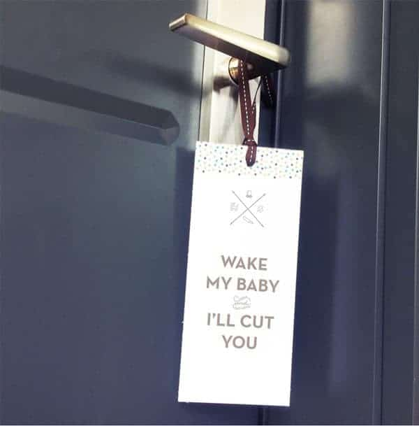wake my baby and I'll cut you door hanger