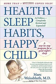 HEALTHY SLEEP HABITS, HAPPY CHILD by  MARC WEISSBLTUH