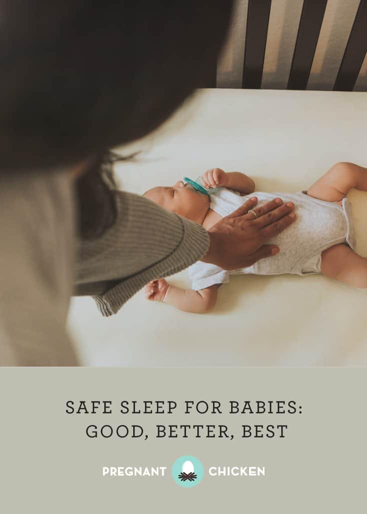 Safe Sleep for Babies: Good, Better, Best