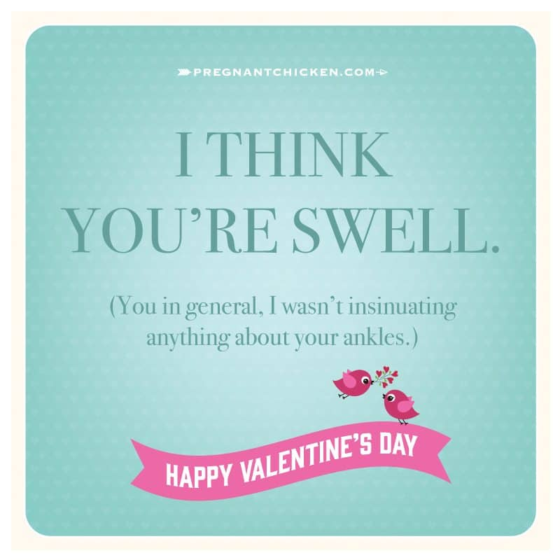 Celebrate Valentine's Day by giving one of our funny pregnancy Valentines cards to the pregnant woman in your life. They are sure to make her laugh.